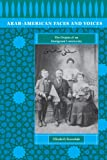 Boosahda, Elizabeth: Arab-American Faces and Voices: The Origins of an Immigrant Community