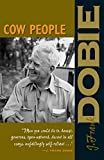 Dobie, J. Frank: Cow People