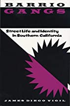 Barrio Gangs: Street Life and Identity in…