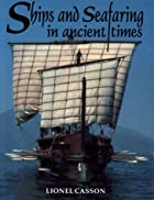 Ships and Seamanship in the Ancient World by…
