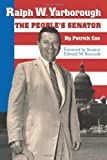 Cox, Patrick: Ralph W. Yarborough: The People's Senator