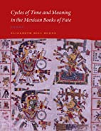 Cycles of Time and Meaning in the Mexican…