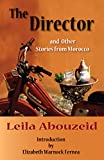 Abouzeid, Leila: The Director And Other Stories from Morocco