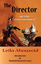 The Director and Other Stories from Morocco…