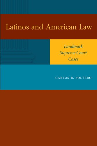 latinos-and-american-law-landmark-supreme-court-cases
