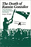 Wright, Angus: The Death of Ramon Gonzalez: The Modern Agricultural Dilemma