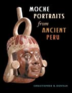Moche Portraits from Ancient Peru by…