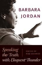 Barbara Jordan: Speaking the Truth with…