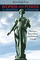 Women and Power in Argentine Literature:…