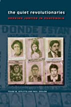 The Quiet Revolutionaries: Seeking Justice…