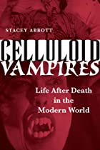 Celluloid Vampires: Life After Death in the…
