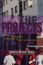 The Projects: Gang and Non-Gang Families in…