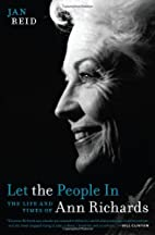 Let the People In: The Life and Times of Ann…