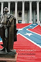Neo-Confederacy: A Critical Introduction by…
