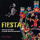 Fiesta: Days of the Dead and Other Mexican…