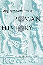 Conspiracy Narratives in Roman History by…