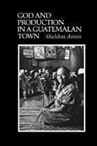 God and Production in a Guatemalan Town…