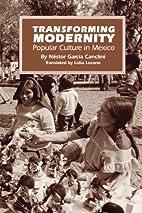 Transforming Modernity: Popular Culture in…