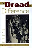 Grant, Barry Keith: The Dread of Difference: Gender and the Horror Film