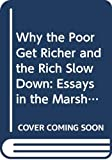 Rostow, Walt Whitman: Why the Poor Get Richer and the Rich Slow Down: Essays in the Marshallian Long Period