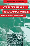Halperin, Rhoda H.: Cultural Economies Past and Present