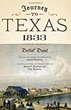 Journey to Texas, 1833 by Detlef Dunt