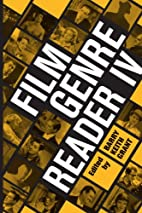Film Genre Reader IV by Barry Keith Grant