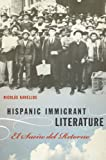 Kanellos, Nicolás: Hispanic Immigrant Literature: El Sueño del Retorno (Joe R. and Teresa Lozano Long Series in Latin American and Latino Art and Culture)
