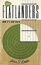 The Flatlanders: Now It's Now Again…