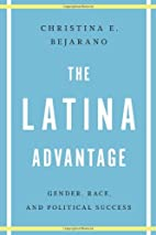 The Latina Advantage: Gender, Race, and…