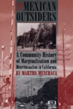 The Mexican Outsiders: A Community History…