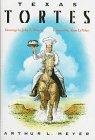Texas Tortes by Arthur L. Meyer
