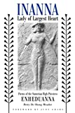 Meador, Betty De Shong: Inanna, Lady of Largest Heart: Poems of the Sumerian High Priestess Enheduanna