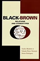 Black-Brown Relations and Stereotypes by…