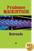 Retreads (Southwestern Writers Collection Series, Wittliff Collections at Texas State University)