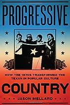 Progressive Country: How the 1970s…