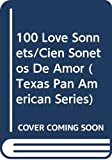 Neruda, Pablo: 100 Love Sonnets/Cien Sonetos De Amor (Texas Pan American Series)