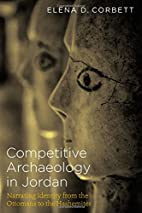 Competitive Archaeology in Jordan: Narrating…