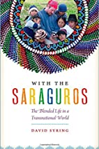 With the Saraguros: The Blended Life in a…