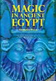 Pinch, Geraldine: Magic in Ancient Egypt