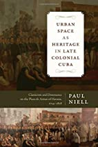 Urban space as heritage in late colonial…