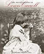 The Photographs of Lewis Carroll: A…