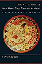 Social Identities in the Classic Maya…