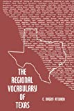 Atwood, E. Bagby: Regional Vocabulary of Texas