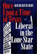 Once Upon a Time in Texas: A Liberal in the…