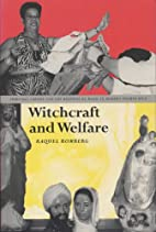Witchcraft and Welfare: Spiritual Capital…