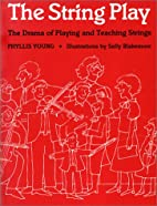 The String Play: The Drama of Playing and…