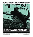 Sculpting in Time: Tarkovsky The Great…