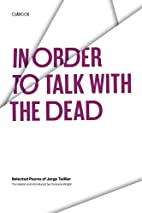 In order to talk with the dead : selected…