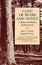 Land of Bears and Honey: A Natural History…